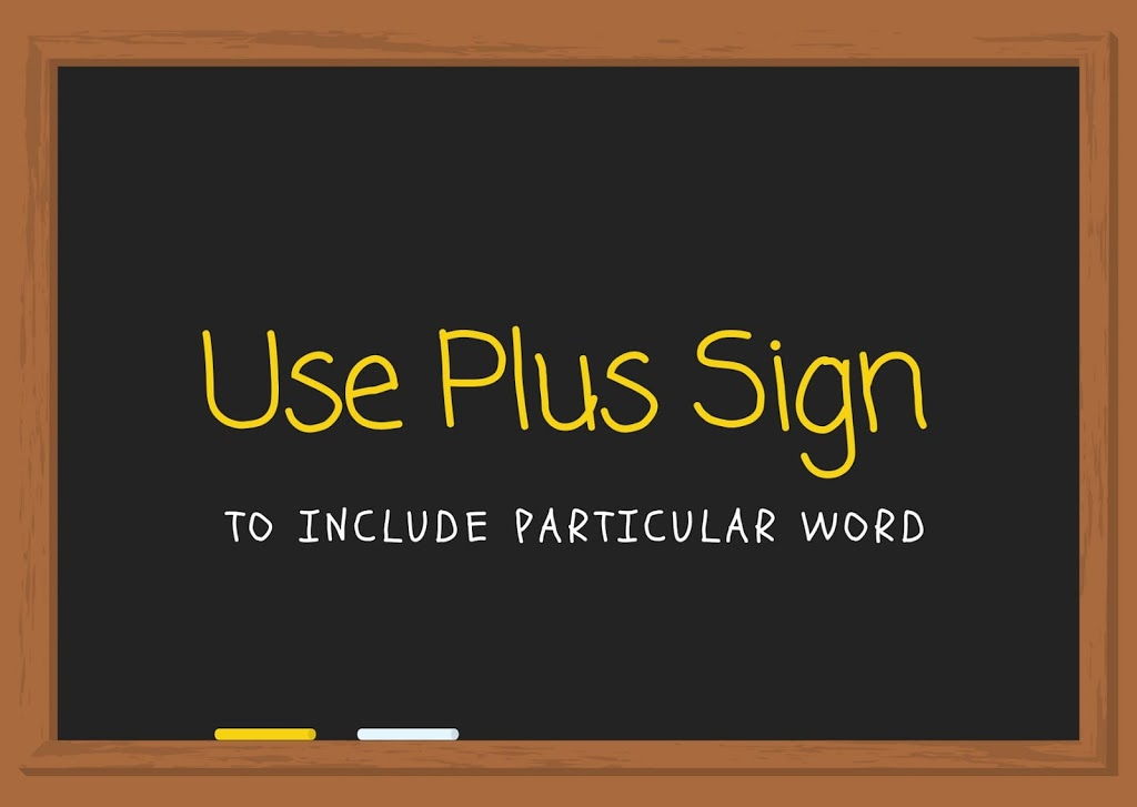 Google search tips & tricks - use plus sign